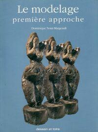 Le modelage première approche - Dominique Nour-Margeault - Livre