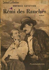 Rémi des Rauches - Maurice Genevoix - Livre