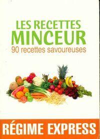 Les recettes minceurs - Collectif - Livre