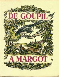 De Goupil à Margot - Pergaud Louis - Livre