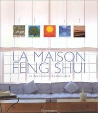 La maison feng shui : La décoration du bien-être - Gina Lazenby - Livre