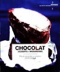 Chocolat. Desserts + mignardises - Felicity Barnum-Bobb - Livre