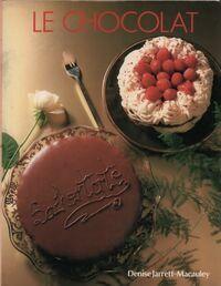 Le chocolat - Denise Jarrett-Macauley - Livre
