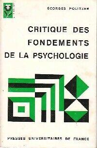 Critique des fondements de la psychologie - Georges Politzer - Livre