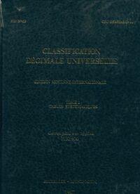 Classification décimale universelle Tome I : Tables systématiques - Collectif - Livre