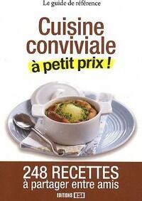 Cuisine conviviale à petit prix ! - Collectif - Livre