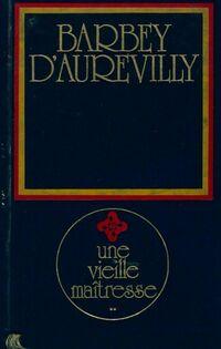 Une vieille maîtresse Tome II - Jules Barbey D'Aurevilly - Livre