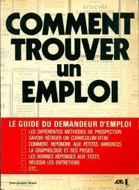Comment trouver un emploi - Jean-Jacques Larané - Livre