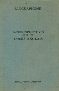 Notes explicatives sur le cours d'anglais - Collectif - Livre