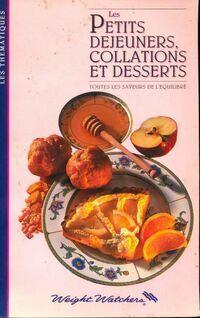 Les petits déjeuners, collations et desserts - Weight Watchers - Livre