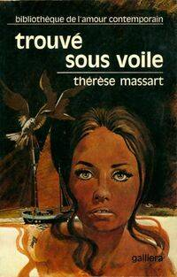Trouvé sous voile - Thérèse Massart - Livre