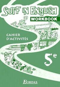 Surf in english 5e. Cahier d'activités - Marie-France Chen-Géré - Livre