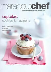 Cupcakes, cookies et macarons - Collectif - Livre