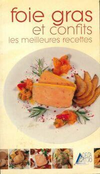 Foie gras et confits - Annie Perrier-Robert - Livre