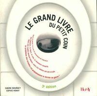 Le grand livre du petit coin - Sabine Bourgey - Livre