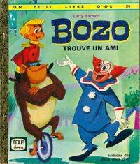 Bozo trouve un ami - Larry Harmon - Livre