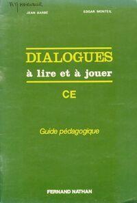 Dialogues à lire et à jouer CE - Barbe - Livre