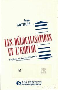 Les délocalisations et l'emploi - Jean Arthuis - Livre