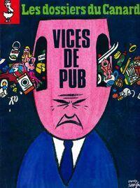 Les dossiers du canard enchaîné n°31 : Vices de pub - Collectif - Livre