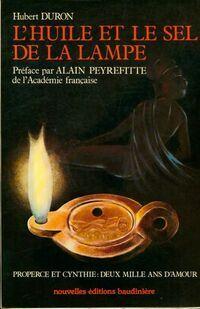 L'huile et le sel de la lampe - Hubert Duron - Livre
