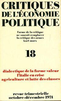 Critiques de l'économie politique n°18 : Dialectique de la forme valeur - Collectif - Livre