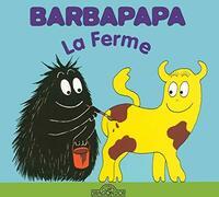 Barbapapa - la ferme - Annette Tison - Livre