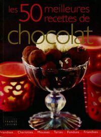 Les 50 meilleures recettes de chocolat - Collectif - Livre