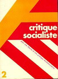 Critique socialiste n°2 - Collectif - Livre
