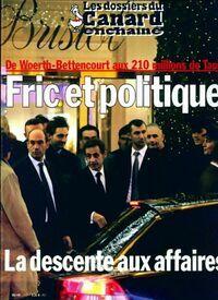 Les dossiers du canard enchaîné n°117 : Fric et politique - Collectif - Livre