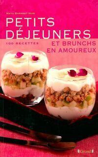 Petits déjeuners & brunchs en amoureux - Maya Nuq-Barakat - Livre