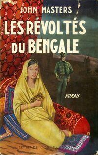 Les révoltés du Bengale - John Masters - Livre