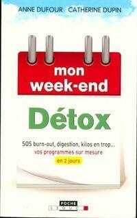 Mon week-end détox - Catherine Dufour - Livre