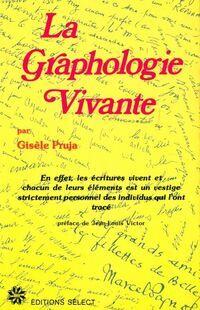 La graphologie vivante - Gisèle Pruja - Livre