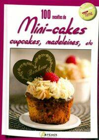 100 recettes de mini-cakes, cupcakes, madeleines, etc - Collectif - Livre