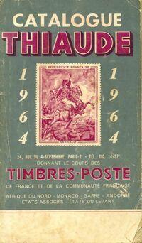 Catalogue Thiaude 1964 - Collectif - Livre