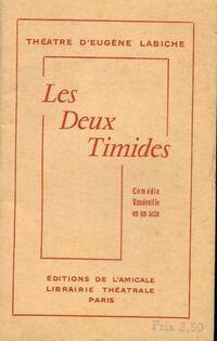 Les deux timides - Eugène Labiche - Livre