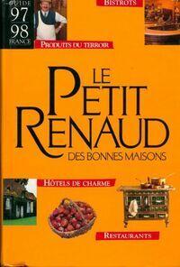 Le Petitrenaud des bonnes maisons : Guide France 97-98 - Jean-Luc Petitrenaud - Livre