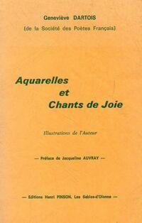 Aquarelles et chants de joie - Geneviève Dartois - Livre
