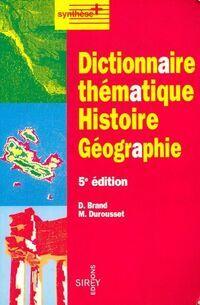 Dictionnaire thématique histoire-géographie - Denis Brand - Livre
