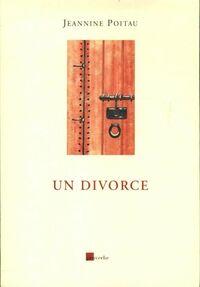 Un divorce - Jeannine Poiteau - Livre