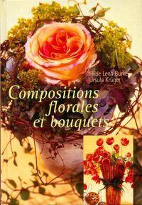 Compositions florales et bouquets - Hilde Lena Burke - Livre