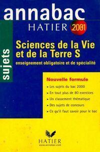 Sciences de la vie et de la terre Terminale S sujets 2001 - Jean-Claude Hervé - Livre