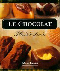 Le chocolat. Plaisir divin - Brian Perrin - Livre