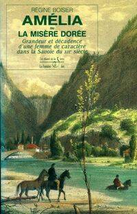 Amélia ou la misère dorée - Boisier - Livre