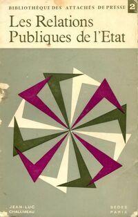 Les relations publiques de l'Etat - Jean-Luc Chalumeau - Livre