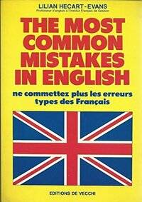 The most common mistakes in english - Lilian Hecart-Evans - Livre