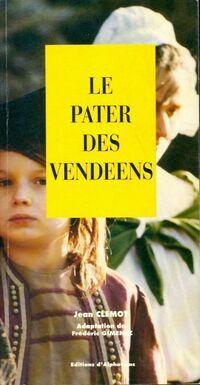 Le Pater des vendéens - Jean Clemot - Livre