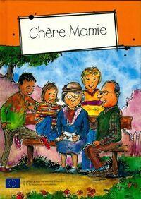 Chère Mamie - Collectif - Livre