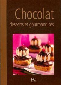 Chocolat desserts et gourmandises - Collectif - Livre