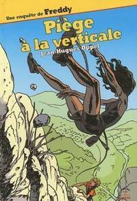 Piège à la verticale - Jean-Hugues Oppel - Livre